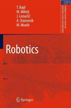 Robotics - Bajd, Tadej; Mihelj, Matjaz; Lenarcic, Jadran; Stanovnik, AleS; Munih, Marko