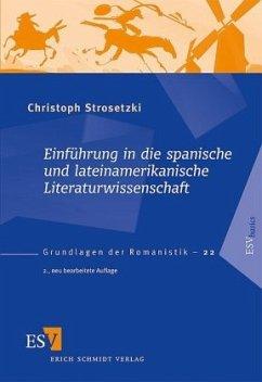 Einführung in die spanische und lateinamerikanische Literaturwissenschaft - Strosetzki, Christoph