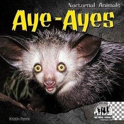 Aye-Ayes - Petrie, Kristin