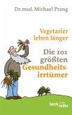 Vegetarier leben länger