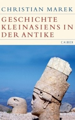 Geschichte Kleinasiens in der Antike - Marek, Christian