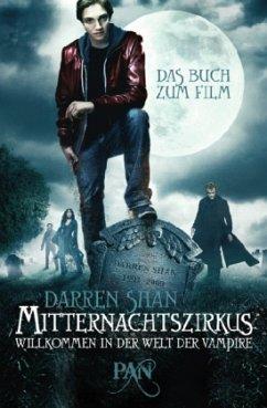 Willkommen in der Welt der Vampire / Mitternachtszirkus Bd.1 - Shan, Darren
