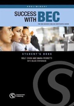 Success with BEC Preliminary - Pedretti, Mara; Stephenson, Helen; Cook, Rolf