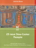 23 neue Slow-Cooker Rezepte