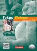 Fokus Biologie Band 2/3. Schülerbuch mit DVD-ROM. Gymnasium Nordrhein-Westfalen