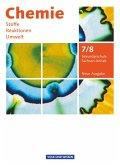 Chemie: Stoffe - Reaktionen - Umwelt 7./8. Schuljahr. Neue Ausgabe. Schülerbuch. Sekundarschule Sachsen-Anhalt