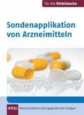 Sondenapplikation von Arzneimitteln. Für die Kitteltasche