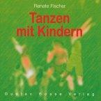 Tanzen mit Kindern, 1 CD-Audio