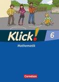Klick! Mathematik 6. Schuljahr. Schülerbuch. Östliche und westliche Bundesländer