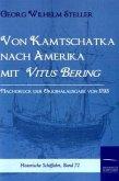 Von Kamtschatka nach Amerika mit Vitus Bering