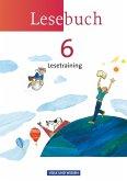 Lesebuch 6. Schuljahr. Lesetraining Arbeitsheft. Östliche Bundesländer und Berlin