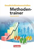 Methodentrainer Gesellschaftswissenschaften. Schülerbuch