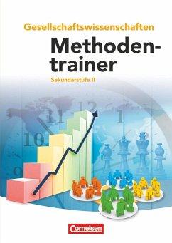Methodentrainer Gesellschaftswissenschaften. Schülerbuch - Kolossa, Bernd