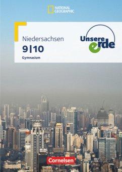 Unsere Erde 9./10. Schuljahr. Schülerbuch. Gymnasium Niedersachsen