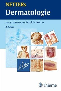 NETTERs Dermatologie - Netter, Frank H.