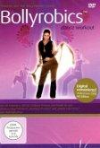 Bollyrobics - Tanzen wie die Bollywood-Stars!