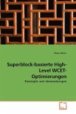 Superblock-basierte High-Level WCET-Optimierungen
