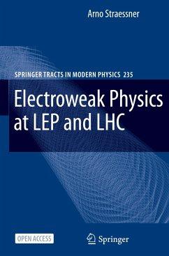Electroweak Physics at LEP and LHC - Straessner, Arno
