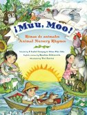 Muu, Moo! Rimas de Animales/Animal Nursery Rhymes: Bilingual Spanish-English