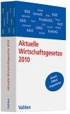 Aktuelle Wirtschaftsgesetze 2010 - Vahlen Ausgabe