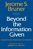 Beyond the Information Given: Studies in the Psychology of Knowing