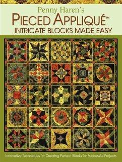 Penny Haren´s Pieced Applique Intricate Blocks ...