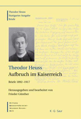 Theodor Heuss, Aufbruch im Kaiserreich - Heuss, Theodor