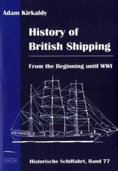 History of British Shipping - Kirkaldy, Adam