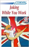 Joking while you work, 3 Audio-CDs / Assimil Spaß an Englisch