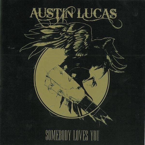 Somebody Loves You Von Austin Lucas Vinyl Schallplatte
