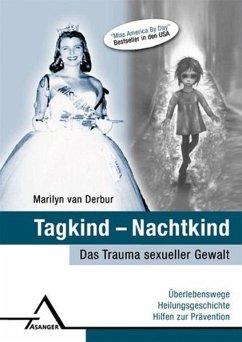 Tagkind - Nachtkind - Van Derbur, Marilyn