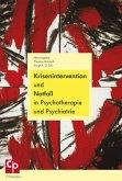 Krisenintervention und Notfall in Psychotherapie und Psychiatrie