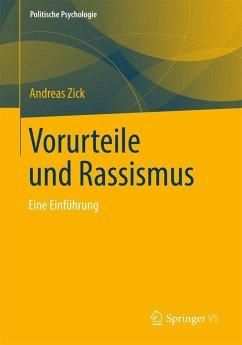Vorurteile und Rassismus - Zick, Andreas