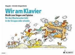 Wir am Klavier - Schmidt-Köngernheim, Wolfgang; Heygster, Malte