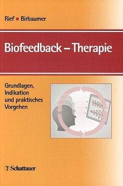 Biofeedback-Therapie: Grundlagen, Indikation und praktisches Vorgehen