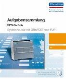 Aufgabensammlung für speicherprogrammierbare Steuerungen (systemneutral erstellt) Teil 1