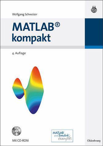 MATLAB kompakt - Schweizer, Wolfgang