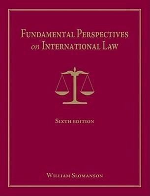 Fundamental Perspectives on International Law - Slomanson, William R.