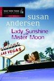 Lady Sunshine und Mister Moon