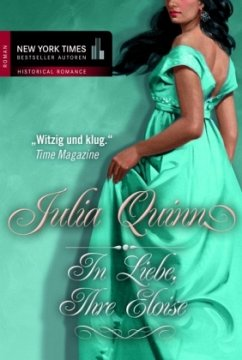 In Liebe, Ihre Eloise / Bridgerton-Reihe Bd.5 - Quinn, Julia