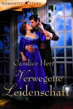 Verwegene Leidenschaft - Hern, Candice