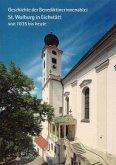 Geschichte der Benediktinerinnenabtei St. Walburg in Eichstätt von 1035 bis heute