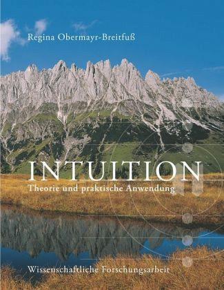 Intuition - Obermayr-Breitfuss, Regina