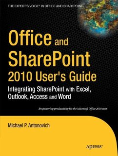 Office and SharePoint 2010 User's Guide - Antonovich, Michael P.
