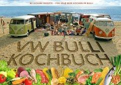 Das Original VW Bulli Kochbuch - Rooker, Steve; Rooker, Susanne; Hannu, Lennart
