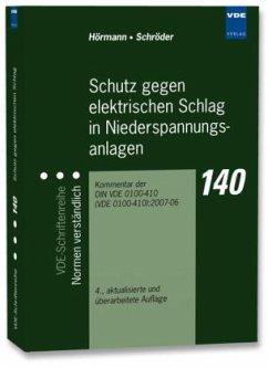 Schutz gegen elektrischen Schlag in Niederspannungsanlagen - Hörmann, Werner; Schröder, Bernd
