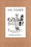 The Thames. A Sketch Book. 24 views.
