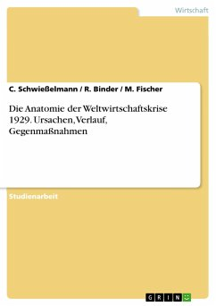Die Anatomie der Weltwirtschaftskrise 1929. Urs...
