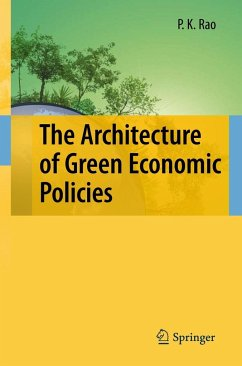 The Architecture of Green Economic Policies - Rao, P.K.