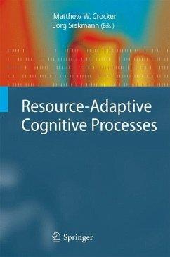 Resource-Adaptive Cognitive Processes